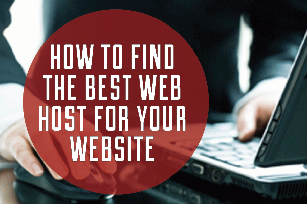 How To Find The Best Web Host For Your Website