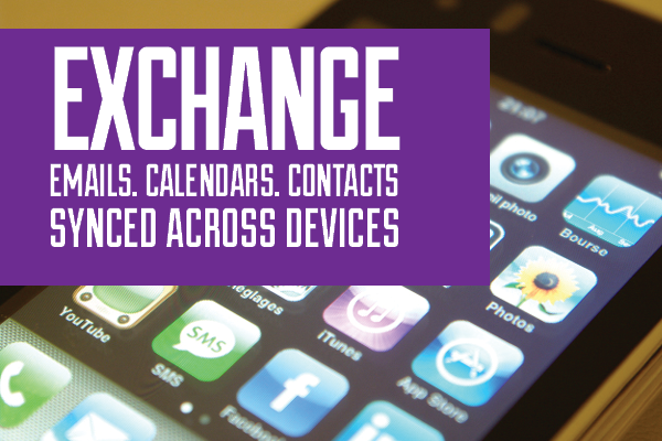 Exchange: Emails, Calendars and Contacts Synced Across All Devices
